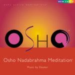 OSHO ナダブラーマ瞑想